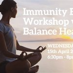 Immunity Boost Workshop with Balance Health