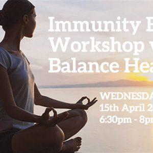 Immunity Boost Workshop with Balance Health